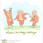 BuddhaDoodle_DanceLikeNobodysWatching_byMollyHahn